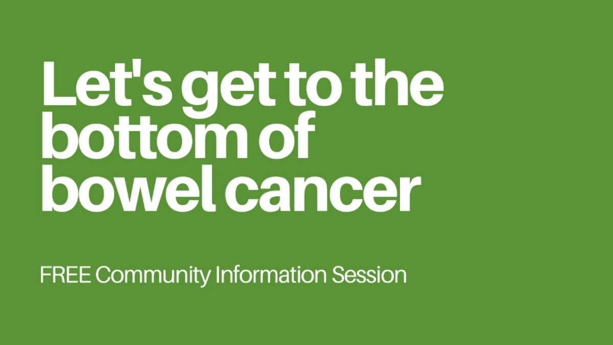 JUNE is Bowel Cancer Awareness Month